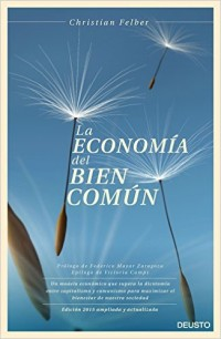 """Portada del llibre """"La economia del bien común"""" de Christian Felber."""